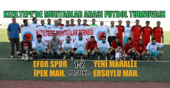 Kızıltepe'de Muhtarlar Arası Futbol Turnuvası Başladı