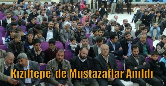Kızıltepe`de Mustazaflar Anıldı