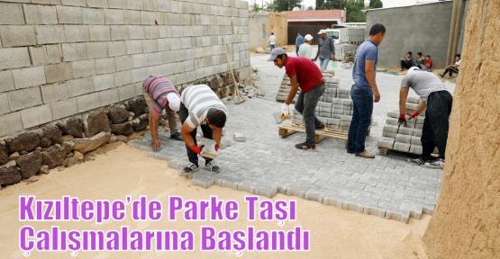 Kızıltepe'de Parke Taşı Çalışmalarına Başlandı