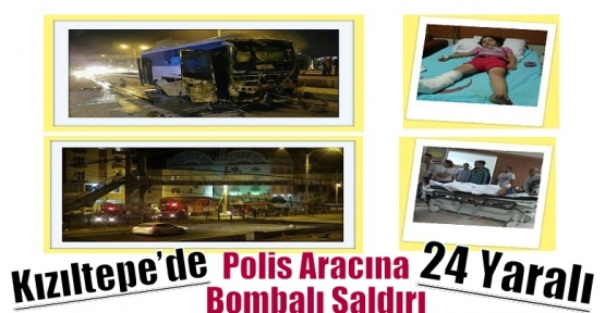 Kızıltepe'de Polis Aracına Bombalı Saldırı: 24 Yaralı