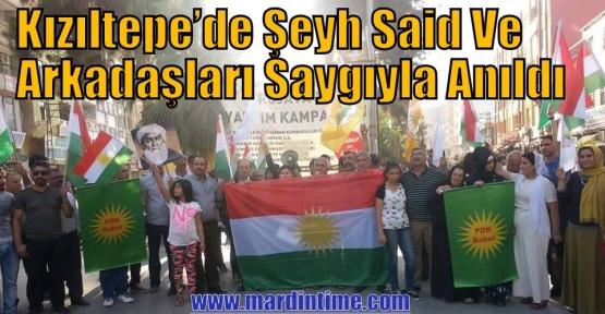 Kızıltepe'de Şeyh Said Ve Arkadaşları Saygıyla Anıldı