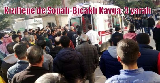 Kızıltepe'de Sopalı-Bıçaklı Kavga: 3 yaralı