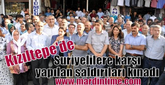 Kızıltepe'de, Suriyelilere karşı yapılan saldırıları kınadı