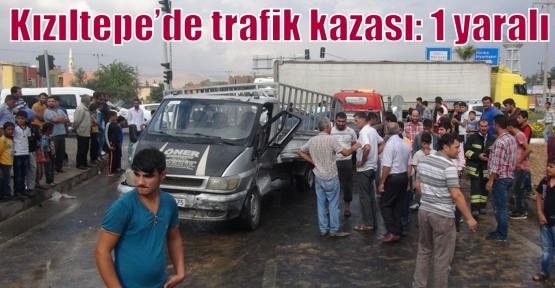 Kızıltepe'de trafik kazası: 1 yaralı