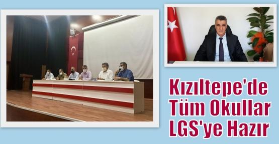 Kızıltepe'de Tüm Okullar LGS'ye Hazır