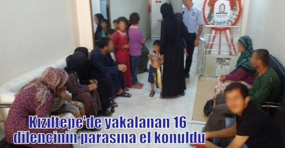 Kızıltepe'de yakalanan 16 dilencinin parasına el konuldu