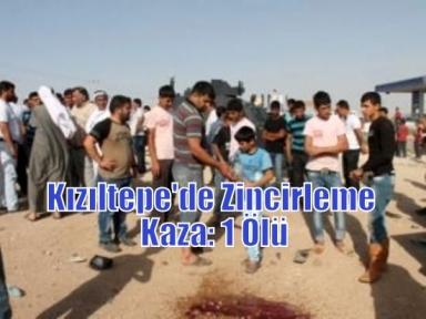 Kızıltepe'de Zincirleme Kaza: 1 Ölü