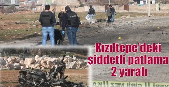 Kızıltepe'deki şiddetli patlama 2 yaralı