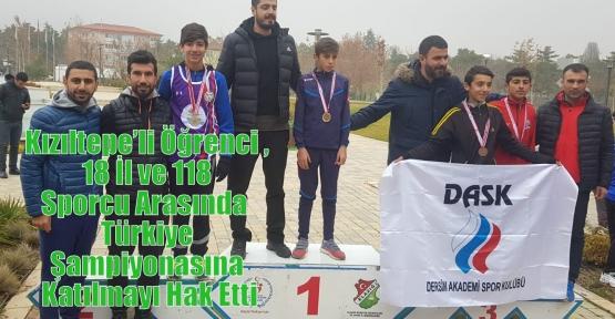 Kızıltepe'li Öğrenci , 18 İl ve 118 Sporcu Arasında Türkiye Şampiyonasına Katılmayı Hak Etti
