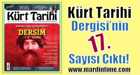 Kürt Tarihi Dergisi'nin 17. Sayısı Çıktı!