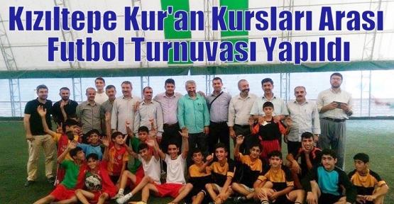 Kzıltepe Kur'an Kursları Arası Futbol Turnuvası Yapıldı