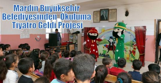 Mardin Büyükşehir Belediyesinden  Okuluma Tiyatro Geldi Projesi