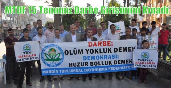 Mardin Federasyonu 15 Temmuz Darbe Girişimini Kınadı.