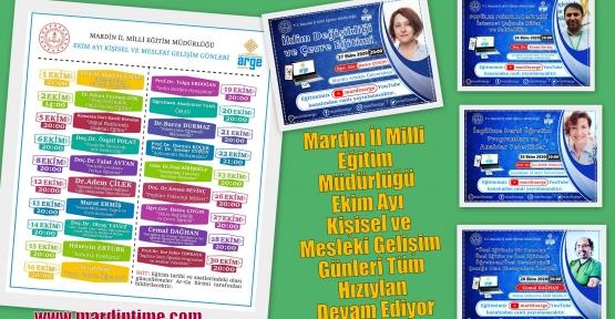 Mardin İl Milli Eğitim Müdürlüğü Ekim Ayı Kişisel ve Mesleki Gelişim Günleri Tüm Hızıyla Devam Ediyor