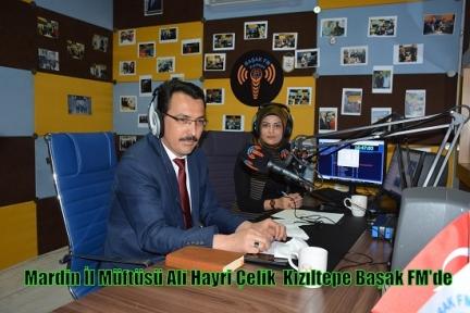 Mardin İl Müftüsü Ali Hayri Çelik  Kızıltepe Başak FM'de