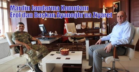 Mardin Jandarma Komutanı Erol'dan Başkan Ayanoğlu'na Ziyaret