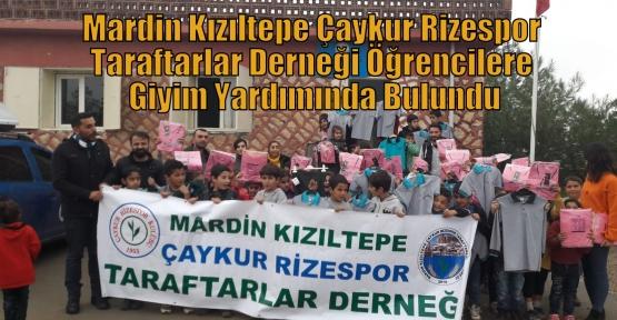Mardin Kızıltepe Çaykur Rizespor Taraftarlar Derneği Öğrencilere Giyim Yardımında Bulundu