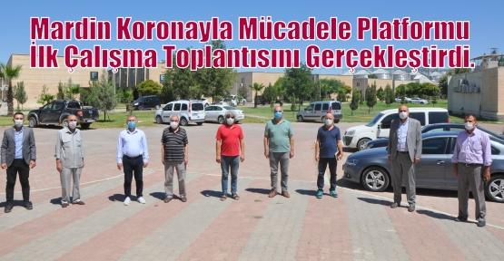 Mardin Koronayla Mücadele Platformu İlk Çalışma Toplantısını Gerçekleştirdi.