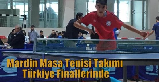 Mardin Masa Tenisi Takımı Türkiye Finallerinde