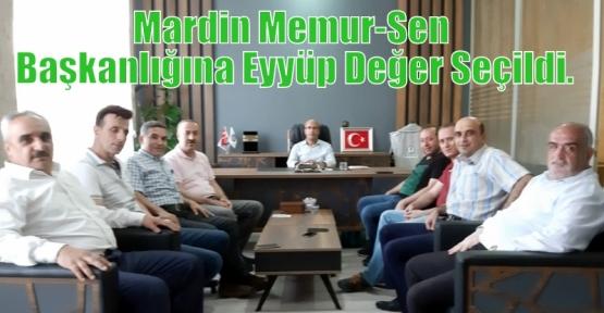 Mardin Memur-Sen Başkanlığına Eyyüp Değer Seçildi.