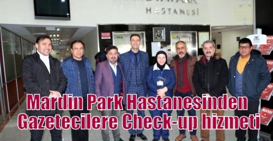 Mardin Park Hastanesinden Gazetecilere Check-up hizmeti