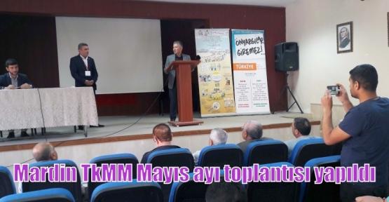 Mardin TkMM Mayıs ayı toplantısı yapıldı