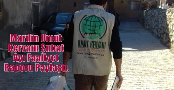 Mardin Umut Kervanı Şubat Ayı Faaliyet Raporu Paylaştı.
