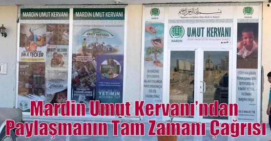 Mardin Umut Kervanı'ndan Paylaşmanın Tam Zamanı Çağrısı