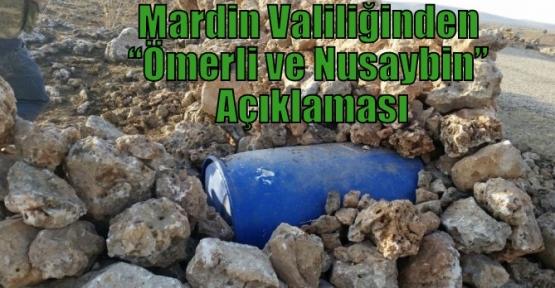 """Mardin Valiliğinden """"Ömerli ve Nusaybin"""" Açıklaması"""