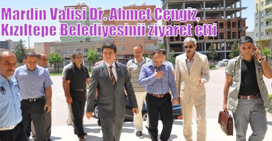 Mardin Valisi Dr. Ahmet Cengiz, Kızıltepe Belediyesinii ziyaret etti