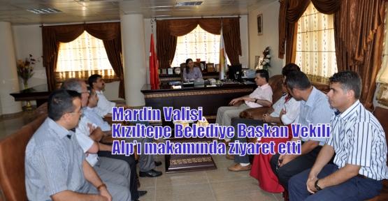 Mardin Valisi, Kızıltepe Belediye Başkan Vekili Alp'ı makamında ziyaret etti