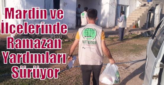 Mardin ve İlçelerinde Ramazan Yardımları Sürüyor