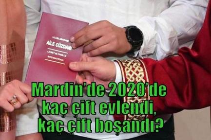 Mardin'de 2020'de kaç çift evlendi, kaç çift boşandı?