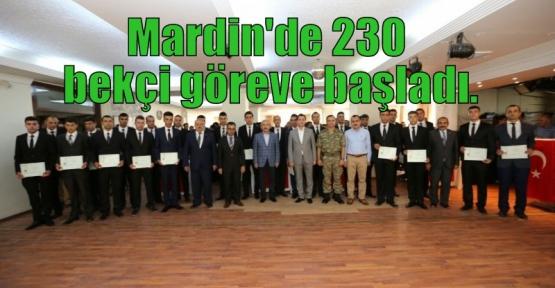 Mardin'de 230 bekçi göreve başladı.