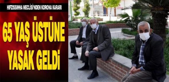 Mardin'de 65 yaş ve üstüne sokağa çıkma kısıtlaması getirildi
