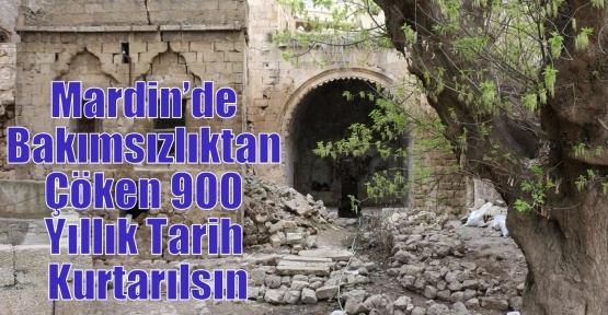 Mardin'de Bakımsızlıktan Çöken 900 Yıllık Tarih Kurtarılsın
