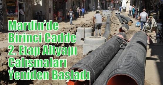Mardin'de Bayram Nedeniyle Ara Verilen Birinci Cadde 2. Etap Altyapı Çalışmaları Yeniden Başladı