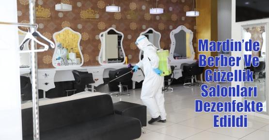 Mardin'de Berber Ve Güzellik Salonları Dezenfekte Edildi