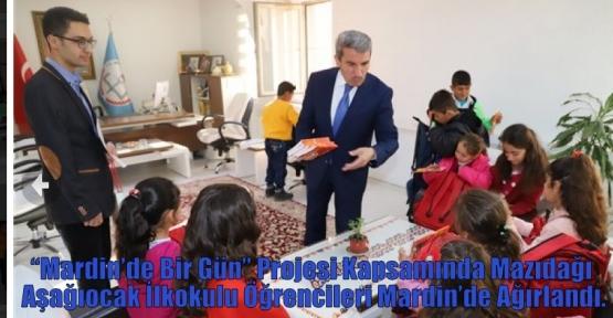 'Mardin'de Bir Gün'' Projesi Kapsamında Mazıdağı Aşağıocak İlkokulu Öğrencileri Mardin'de Ağırlandı.