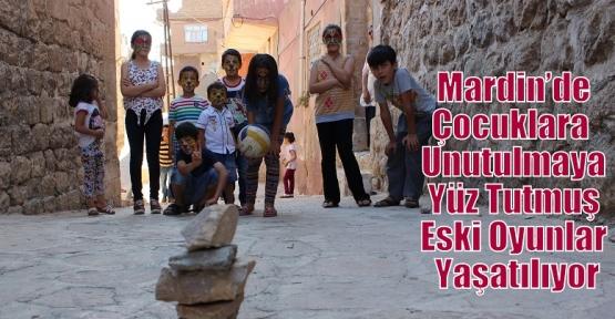Mardin'de Çocuklara  Unutulmaya Yüz Tutmuş Eski Oyunlar Yaşatılıyor