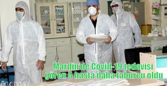 Mardin'de Covid-19 tedavisi gören 5 hasta daha taburcu oldu