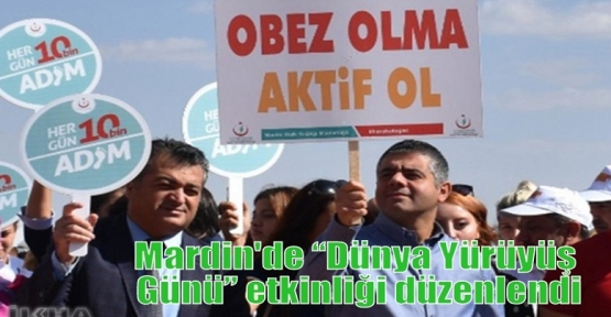 """Mardin'de 'Dünya Yürüyüş Günü"""" etkinliği düzenlendi"""