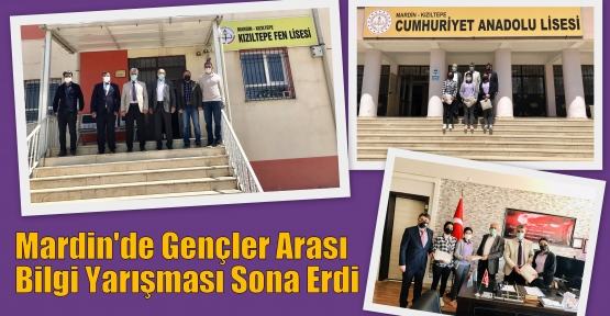 Mardin'de Gençler Arası Bilgi Yarışması Sona Erdi