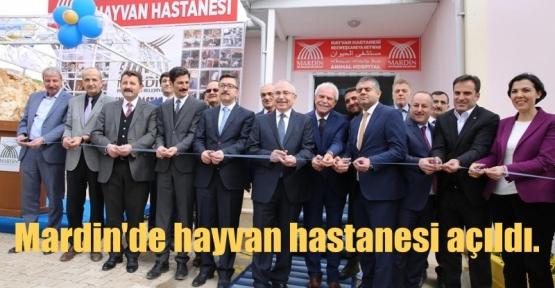 Mardin'de hayvan hastanesi açıldı.