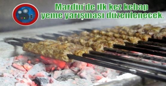 Mardin'de ilk kez kebap yeme yarışması düzenlenecek.