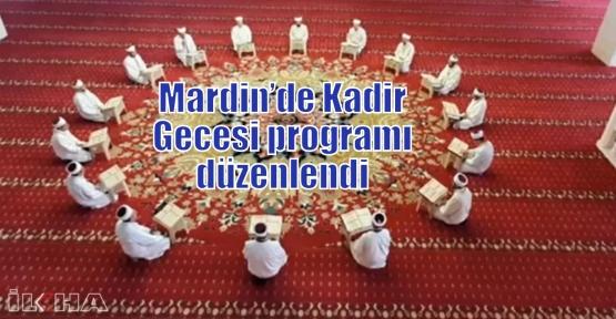 Mardin'de Kadir Gecesi programı düzenlendi