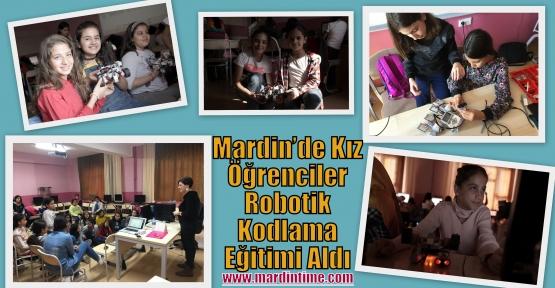 Mardin'de Kız Öğrenciler Robotik Kodlama Eğitimi Aldı