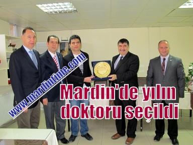 Mardin'de yılın doktoru seçildi