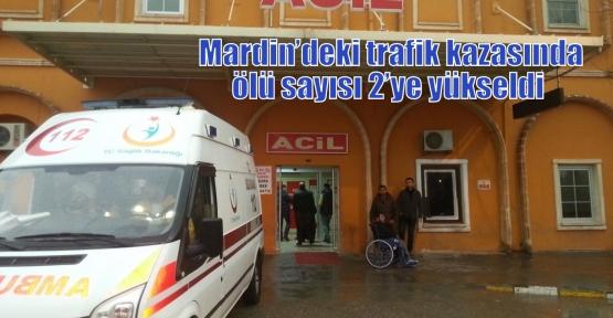 Mardin'deki trafik kazasında ölü sayısı 2'ye yükseldi