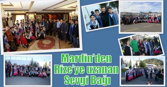 Mardin'den Rize'ye uzanan Sevgi Bağı